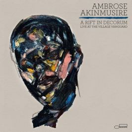 CD Ambrose Akinmusire : A Rift In Decorum - Live At The Village Vanguard