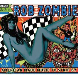 Rob Zombie : American Made Music to Strip By LP