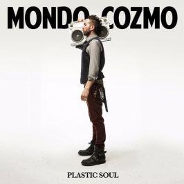 Mondo Cozmo : Plastic Soul LP
