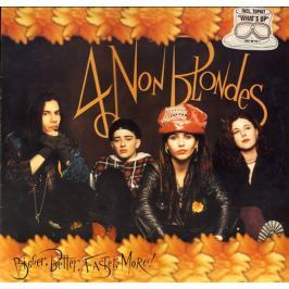 4 Non Blondes : Bigger,better,faster,more LP
