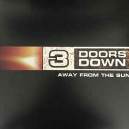 3 Doors Down : Away From The Sun LP