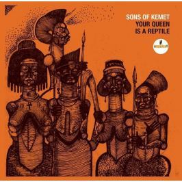 CD Sons of Kemet : Your Queen Is a Reptile