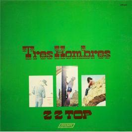 Zz Top : Tres Hombres LP