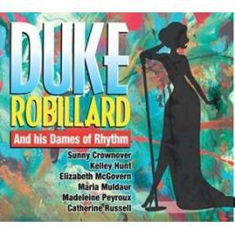 CD Duke Robillard : And His Dames Of Rhythm