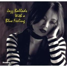 CD Jazz Ballads With A Blue Feeling