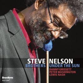 CD Steve Nelson : Brothers Under The Sun