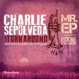 CD Charlie Sepulveda / Turnaround : Mr.ep