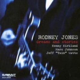 CD Rodney Jones : Dreams And Stories
