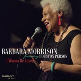 CD Barbara Morrison : I Wanna Be Loved