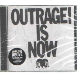 CD Death From Above : Outrage Is Now