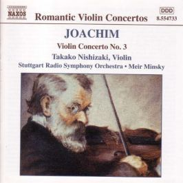 CD Joachim : Violin Concerto No. 3 / Overtures, Opp. 4 And 13