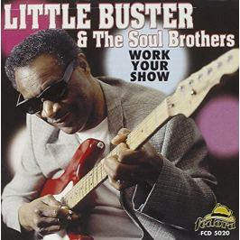 CD Little Buster & Soul Brothers : Work Your Sh