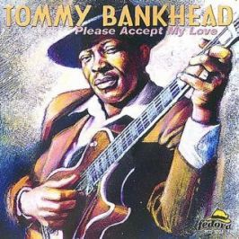 CD Tommy Bankhead : Please Accept My Love