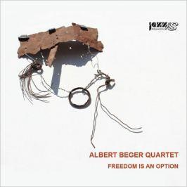 CD Albert Beger Quartet : Freedom Is An Option
