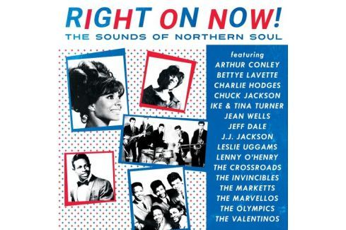 VA : Right On Now! The Sounds Of Northern Soul Hudba