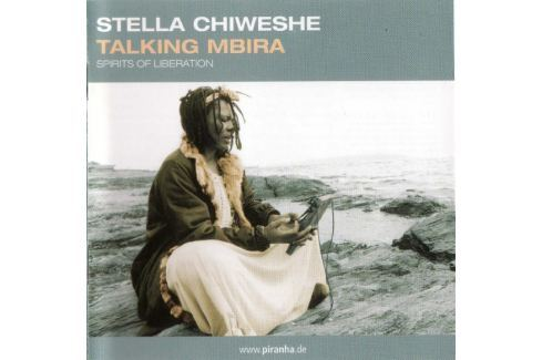 CD Stella Chiweshe : Talking Mbira Hudba