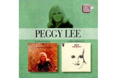 CD Peggy Lee : Natural Woman / Is That All Is . Hudba