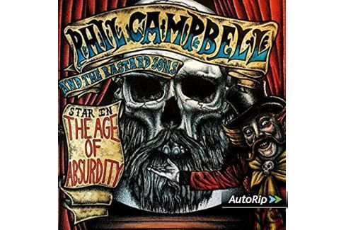 CD Phil Campbell and The Bastard Sons : The Age of Absurdity Hudba