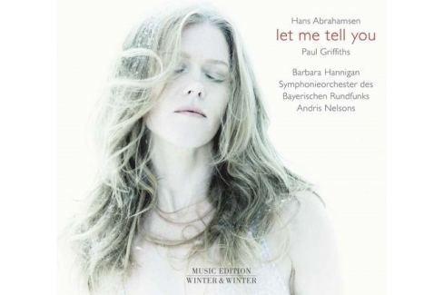 CD Abrahamsen - Hannigan Barbara / Let Me Tell You Hudba