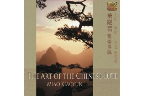 CD Miao Xiaoyun : Art Of Chinese Lute Hudba