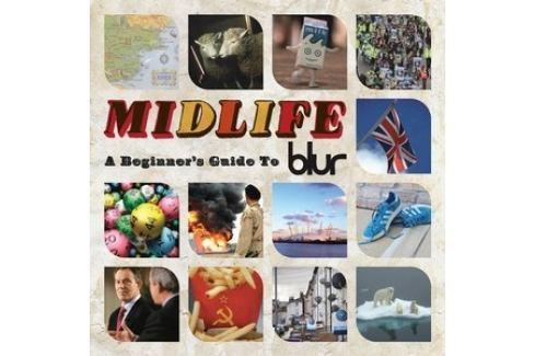 CD Blur : Midlife : A Beginner's Guide To Blur Hudba